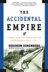 The Accidental Empire