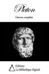 Platon - Oeuvres Compltes