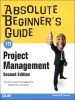 Absolute Beginner's Guide to Project Management