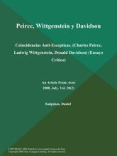 Peirce, Wittgenstein y Davidson: Coincidencias Anti-Escepticas (Charles Peirce, Ludwig Wittgenstein, Donald Davidson) (Ensayo Critico)