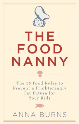 The Food Nanny Food Rules for Children