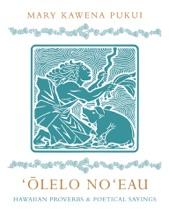 'Ōlelo No'eau
