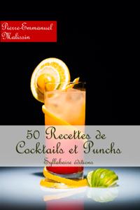 50 Recettes de Cocktails et Punchs La couverture du livre martien