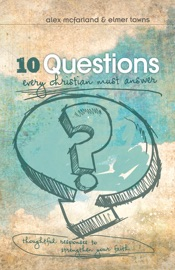 10 Questions Every Christian Must Answer PDF Download