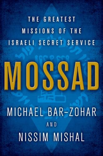 Michael Bar-Zohar & Nissim Mishal - Mossad