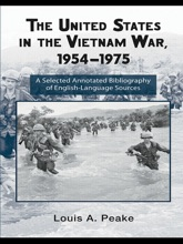 The United States and the Vietnam War, 1954-1975