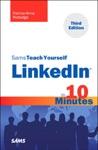 Sams Teach Yourself LinkedIn In 10 Minutes 3e