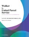 Walker V United Parcel Service