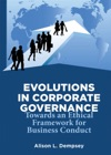Evolutions In Corporate Governance
