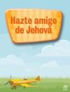 Hazte Amigo De Jehov