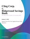 Cling Corp V Ridgewood Savings Bank