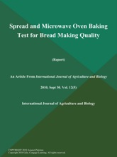 Spread And Microwave Oven Baking Test For Bread Making Quality (Report)
