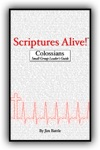 Scriptures Alive Colossians Small Group Leaders Guide