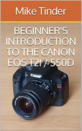 Download Beginner's Introduction to the Canon EOS Rebel T2i / 550D