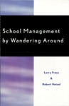 School Management By Wandering Around