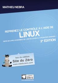 Reprenez le contrôle avec Linux !