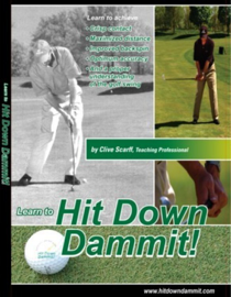 Hit Down Dammit! (The Key to Golf) book