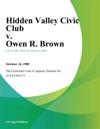 Hidden Valley Civic Club V Owen R Brown