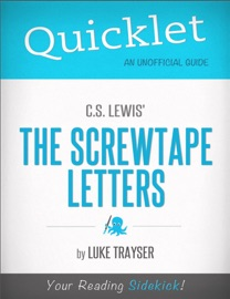 QUICKLET ON C.S. LEWIS THE SCREWTAPE LETTERS