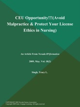 CEU Opportunity!!! (Avoid Malpractice & Protect Your License: Ethics In Nursing)