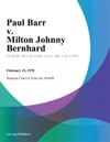 Paul Barr V Milton Johnny Bernhard