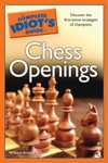 The Complete Idiots Guide To Chess Openings