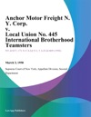 Anchor Motor Freight N Y Corp V Local Union No 445 International Brotherhood Teamsters