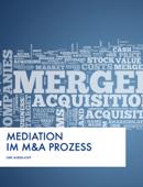 Mediation im M&A Prozess