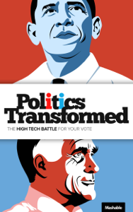 Politics Transformed: The High Tech Battle for Your Vote Summary