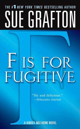 Sue Grafton - F Is for Fugitive