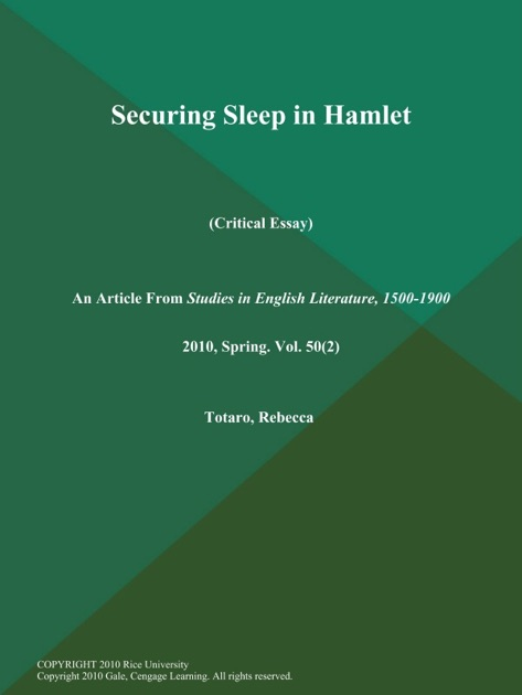 Good College Essay Example Securing Sleep In Hamlet Critical Essay By Rebecca Totaro On Apple Books Trifles Essay also Works Cited Essay Securing Sleep In Hamlet Critical Essay By Rebecca Totaro On Apple  Essays On Social Media
