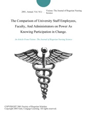 The Comparison Of University Staff Employees, Faculty, And Administrators On Power As Knowing Participation In Change.