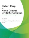 Hobart Corp V North Central Credit Services Inc