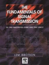 The Fundamentals Of Signal Transmission (Enhanced Edition)