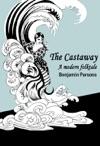 The Castaway A Modern Folktale