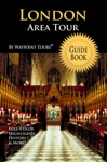 London Area Tour Guide Book Waypoint Tours Full Color Series