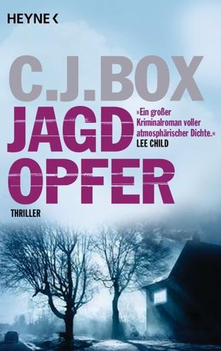 C. J. Box - Jagdopfer