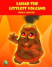 Lahar The Littlest Volcano