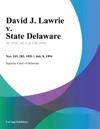 070894 David J Lawrie V State Delaware