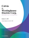 Colvin V Westinghouse Electric Corp