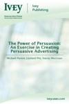 The Power Of Persuasion An Exercise In Creating Persuasive Advertising