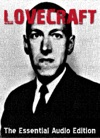 Lovecraft The Essential Audio Edition