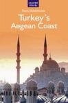 Adventure Guide To Turkeys Aegean Coast