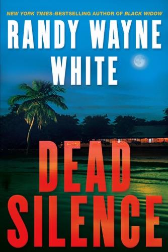 Randy Wayne White - Dead Silence