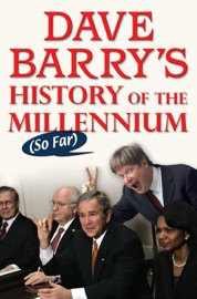 Dave Barry's History of the Millennium (So Far) PDF Download