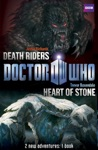 Book 1 - Doctor Who Heart Of Stone  Death Riders