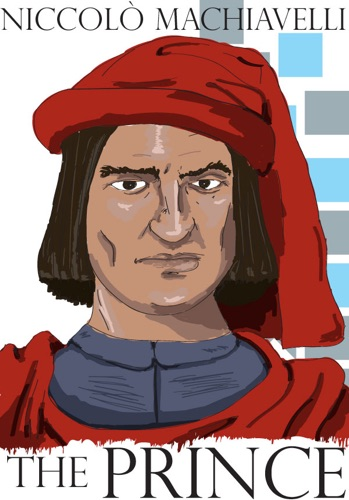 The Prince - Niccolò Machiavelli - Niccolò Machiavelli