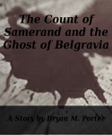 The Count of Samerand and the Ghost of Belgravia