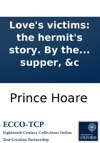Loves Victims The Hermits Story By The Author Of The Prize No Song No Supper C