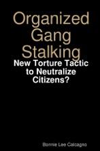Organized Gang Stalking